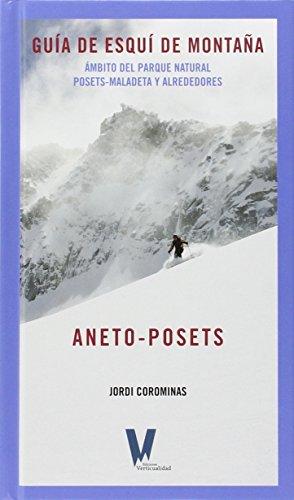 Aneto-Posets: Guía de esquí de montaña