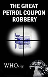 The Great Petrol Coupon Robbery (Hawker of the Yard Book 2)