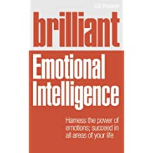 Brilliant Emotional Intelligence (Brilliant Lifeskills)