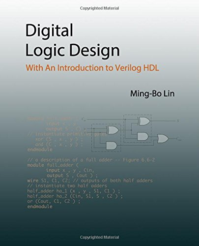 Digital Logic Design: With An Introduction to Verilog HDL