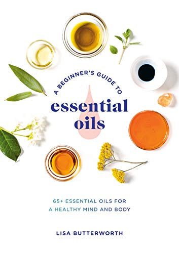 Ginger Essential Blend (A Beginner's Guide to Essential Oils: 65+ Essential Oils for a Healthy Mind and Body)