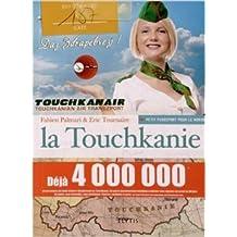 La Touchkanie de Eric Tournaire,Fabien Palmari ( 20 novembre 2012 )