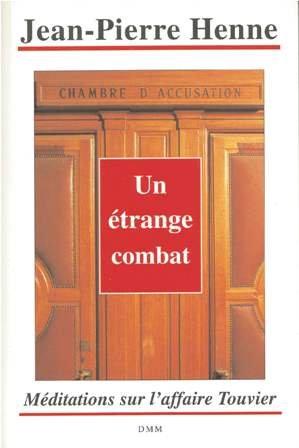 Un étrange combat: Méditations sur l'affaire Touvier