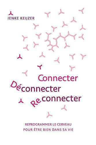 Connecter déconnecter reconnecter