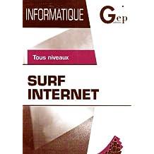 Surf Internet : Tous niveaux