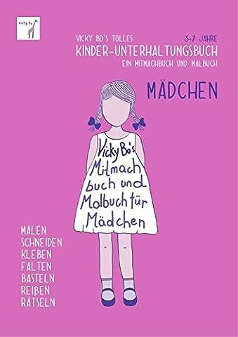 Kinder-Unterhaltungsbuch - Mädchen. Mitmachbuch und Malbuch. 3-7 Jahre