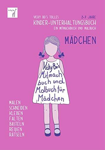 Kinder-Unterhaltungsbuch – Mädchen. Mitmachbuch und Malbuch. 3-7 Jahre