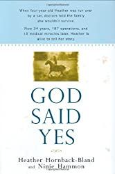 God Said Yes by Heather Hornback-Bland (2007-10-02)