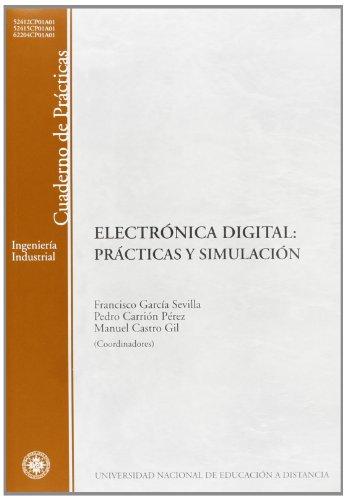Electrónica digital : prácticas y simulación (CUADERNO DE PRÁCTICAS) por Francisco García Sevilla