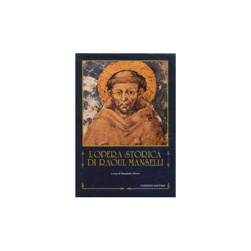 L'opera Storica Di Raoul Manselli
