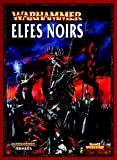 Telecharger Livres Warhammer Armies Dark Elves (PDF,EPUB,MOBI) gratuits en Francaise