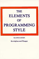 The Elements of Programming Style, 2nd Edition by Brian W. Kernighan (1978-12-23)
