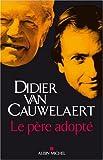 Pere Adopte (Le) (Romans, Nouvelles, Recits (Domaine Francais))