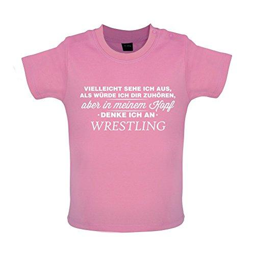 Vielleicht Sehe ich aus als würde ich dir zuhören Aber in Meinem Kopf denke ich an Wrestling - Baby T-Shirt - Bubble-Gum-Pink - 18 bis 24 Monate