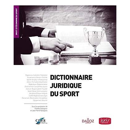 Dictionnaire juridique du sport - 1ère édition