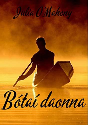 Bótaí daonna (Irish Edition) eBook: Julia OMahony: Amazon.es ...