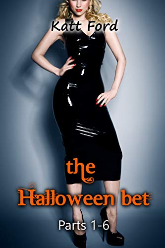 The Halloween Bet: Parts 1-6 (English Edition) (Halloween 3 Watch)