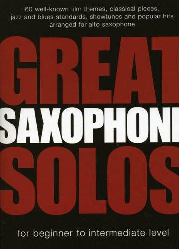 Great Saxophone Solos Asax: Noten, Sammelband für Alt-Saxophon: For Beginner to Intermediate Level