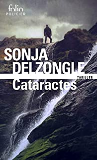 Cataractes / Sonja Delzongle   Delzongle, Sonia (1967-....). Auteur