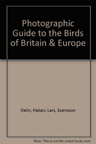 Photographic Guide to the Birds of Britain & Europe
