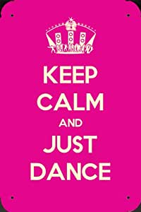 Keep Calm and Just Dance metal afficher poster Enseignes en metal 40x60cm