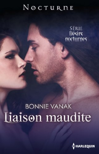 Liaison maudite : Désirs Nocturnes : nº4 (French Edition)