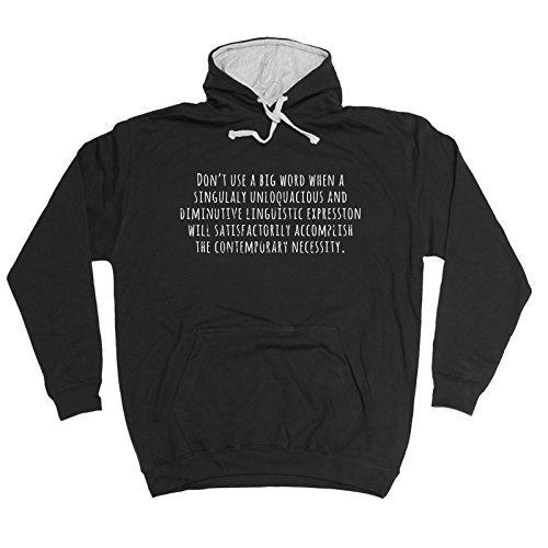 123t Don't Use A Big Word The Contemporary Necessity - Hoodie Funny Fathers Day Christmas Casual Birthday Hoody