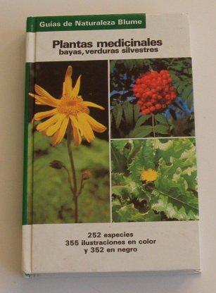 Guia naturaleza: plantas medicinales-bayas, verduras silvestres por Grau