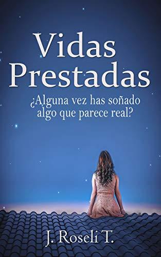 Vidas Prestadas: Una historia de amor y fantasía (Novela Romántica en español):