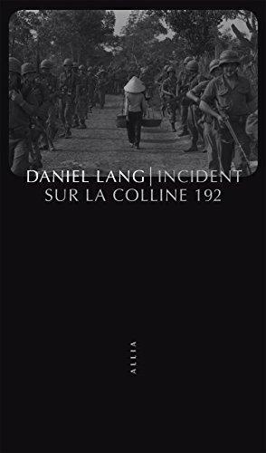 Incident sur la colline 192: Victimes de guerre (Petite collection) (French Edition)
