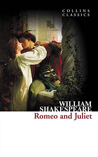 Romeo and Juliet (Collins Classics) por William Shakespeare