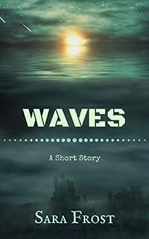 Waves: A Short Story por Sara Frost epub