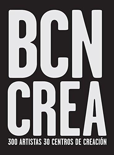 Barcelona Crea (Libros de Autor) por Artistas varios