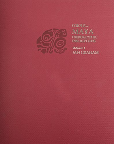 Corpus of Maya Hieroglyphic Inscriptions, Volume 1: Introduction (Wertheim Publications in Industrial Relations) by Ian Graham (2004-12-01)