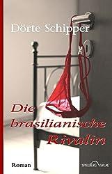Die brasilianische Rivalin