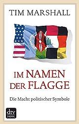 Im Namen der Flagge: Die Macht politischer Symbole (German Edition)