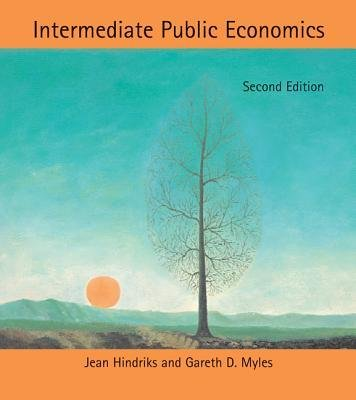 [(Intermediate Public Economics)] [Author: Jean Hindriks] published on (May, 2013)