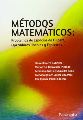 metodos-matematicos-problemas-de-espacios-de-hilbert-operadores-lineales-y-espectros