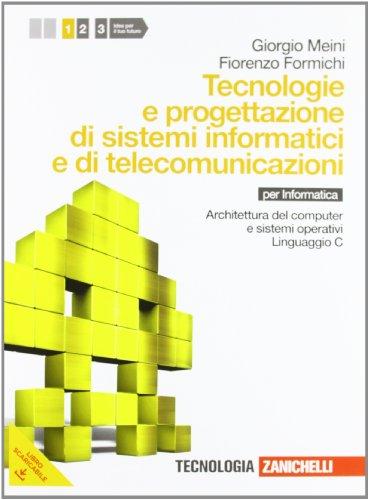 Tecnologia e progettazione di sistemi informatici e di telecomunicazioni. Per le Scuole superiori. Con espansione online: 1
