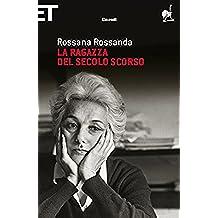 La ragazza del secolo scorso (Super ET) (Italian Edition)