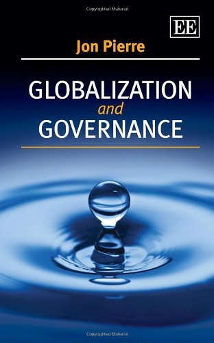 Globalization and Governance by Jon Pierre (2013-10-31)