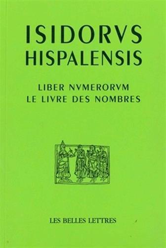 Le Livre des nombres / Liber Numerorum par Isidore de Séville