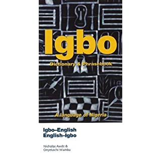 Igbo-English/English-Igbo Dictionary & Phrasebook (Hippocrene Dictionary & Phrasebook)