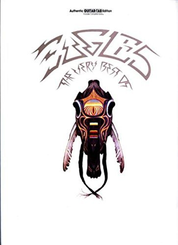 Eagles: The Very Best Of (Authentic Guitar-Tab Edition) by The Eagles (2005-12-01)