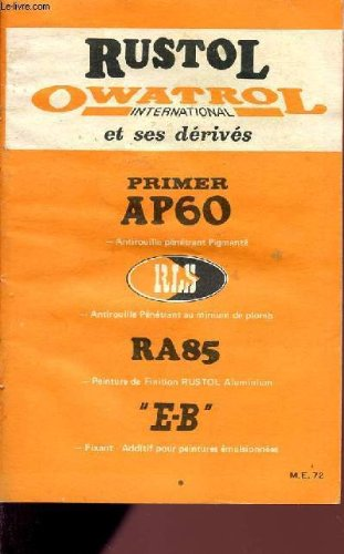 rustol-owatrol-international-et-ses-derives-primer-ap60-antirouille-penetrant-pigmente-antirouille-p