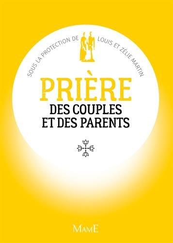 Prière des couples et des parents : Sous la protection de Louis et Zélie Martin