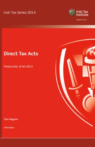 Direct Tax Acts, Finance (No. 2) Act 2013 (Irish Tax Series 2014) (English Edition) (Taxation-finance Act 2014)