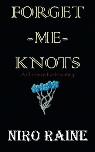 Forget-me-knots: A Christmas Eve Haunting
