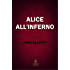Alice all'inferno (eNewton Narrativa)