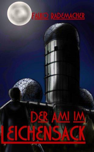 Buchseite und Rezensionen zu 'Der Ami im Leichensack (Ein Philip Eckstein Thriller 2)' von Falko Rademacher